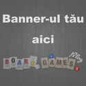 Reclama ta pe BoardGames BLOG