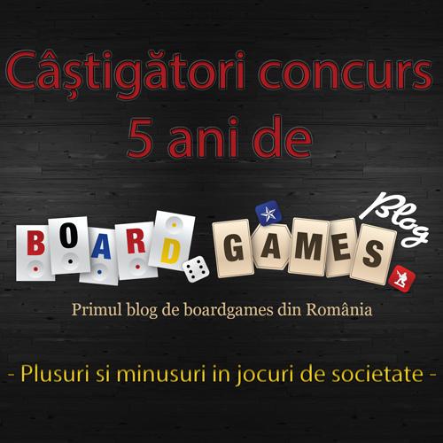 Castigatori concurs 5 ani de Board Games BLOG – Plusuri si minusuri in jocul de societate X